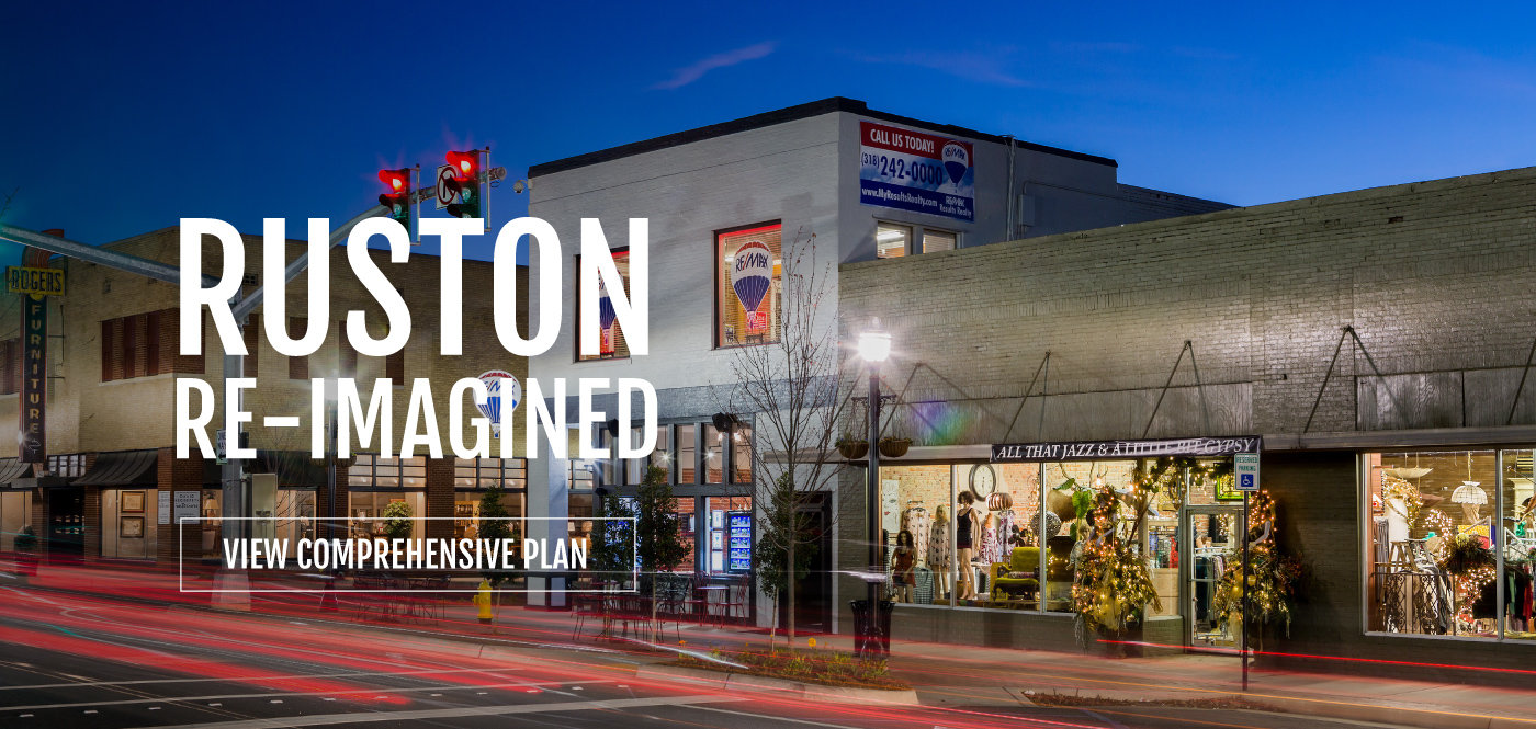 Ruston Re-Imagined